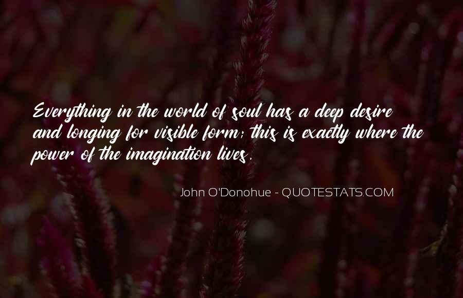 Quotes About Longing And Desire #241061