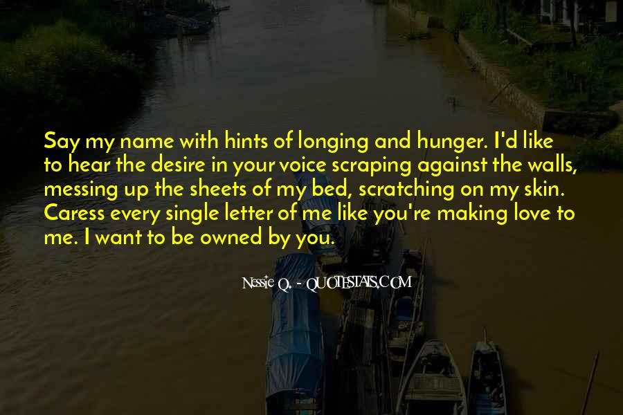 Quotes About Longing And Desire #373588