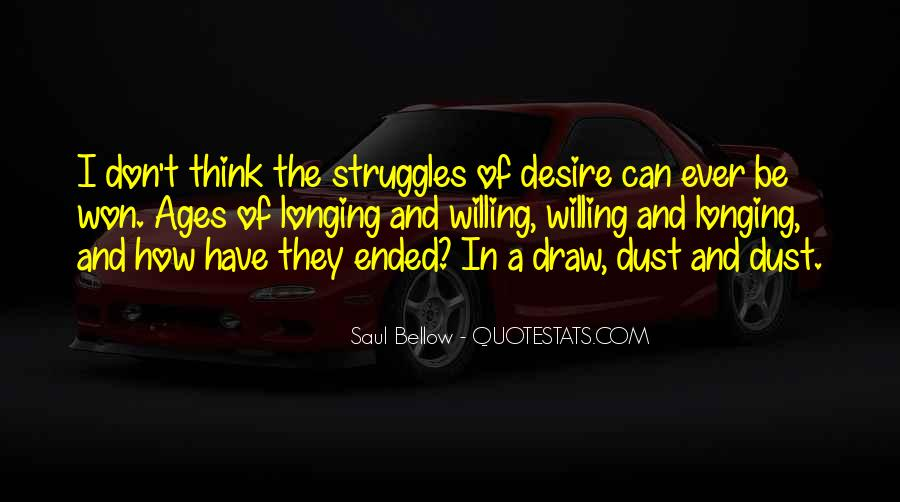 Quotes About Longing And Desire #802046