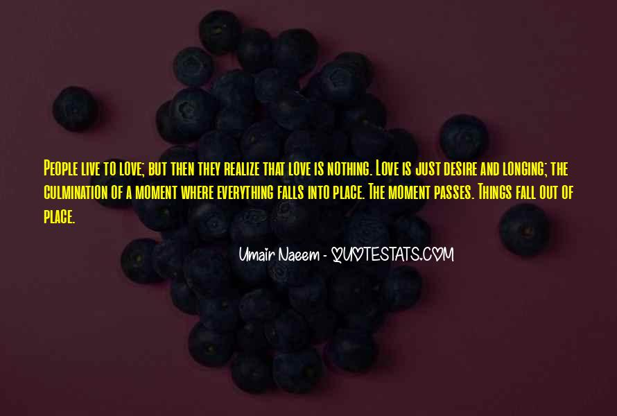 Quotes About Longing And Desire #900318