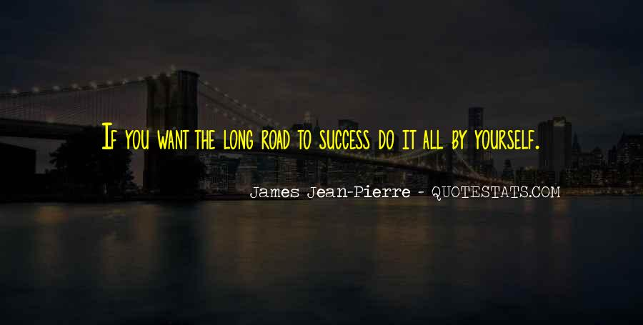 Quotes About Long Road To Success #902816