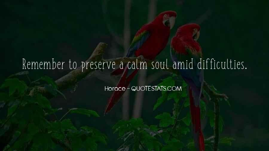 Calm Down And Relax Quotes #1225117