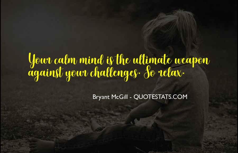 Calm Down And Relax Quotes #224742