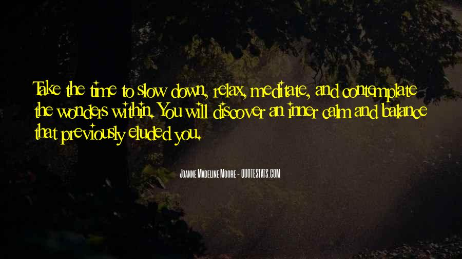 Calm Down And Relax Quotes #743486