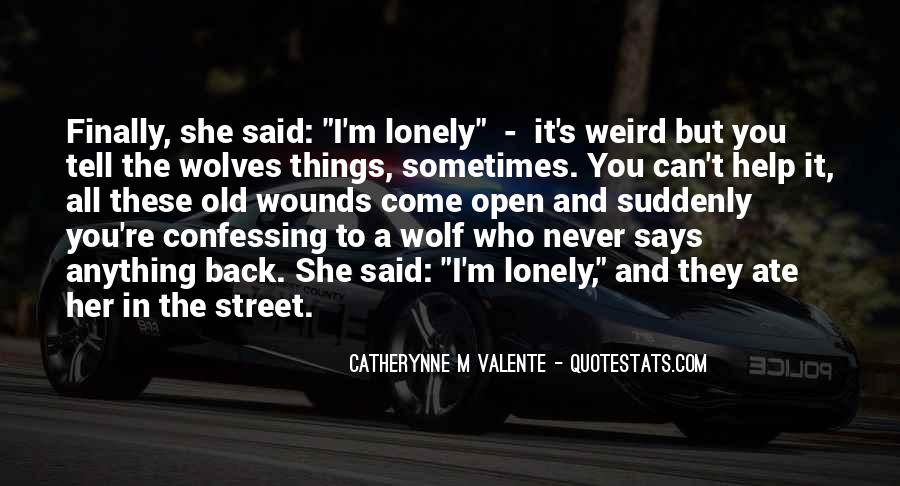 Quotes About Lonely Wolves #1709989