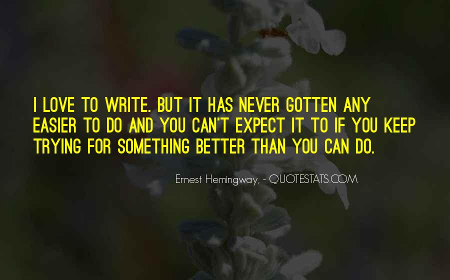 Can Do Better Quotes #60926