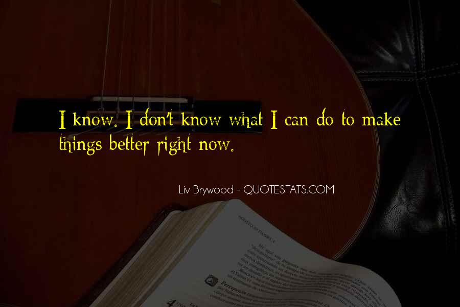 Can Do Better Quotes #62752