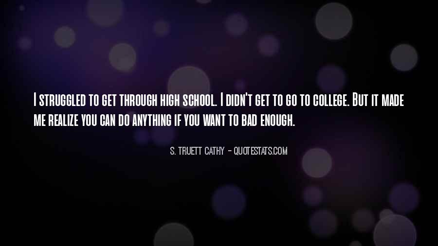 Can Get Through Anything Quotes #104404
