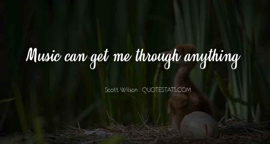 Can Get Through Anything Quotes #1644886