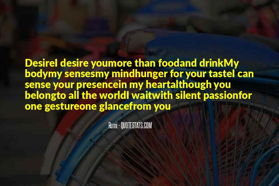 Can I Taste You Quotes #188977