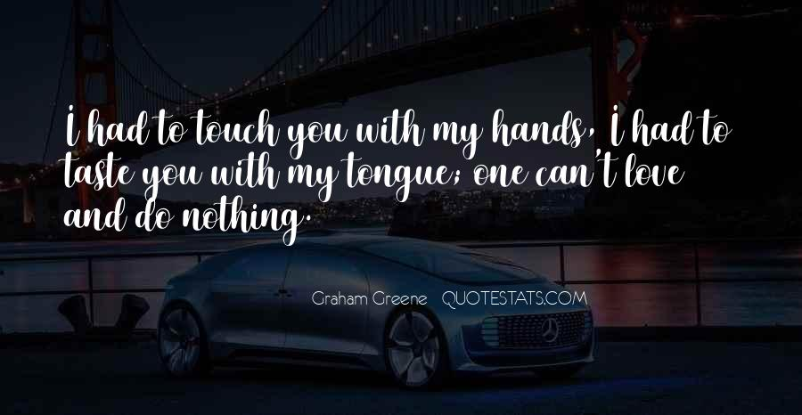 Can I Taste You Quotes #237058