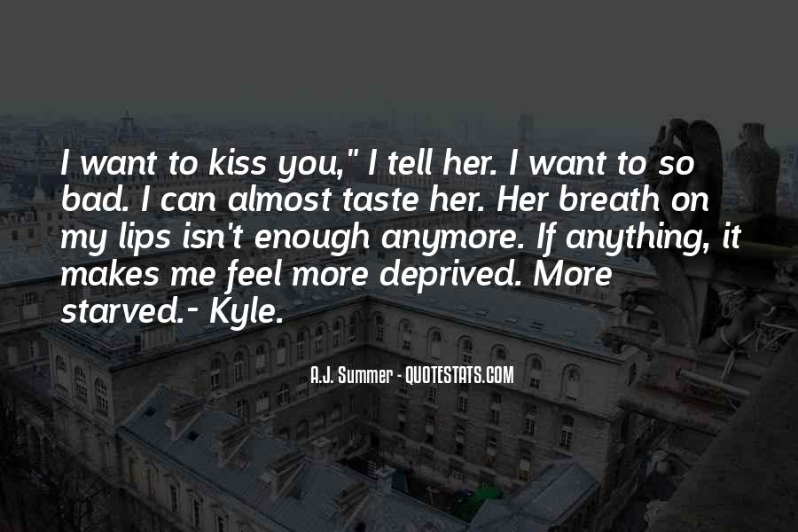 Can I Taste You Quotes #400950