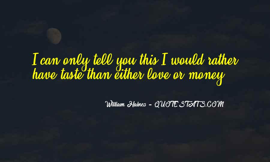 Can I Taste You Quotes #779763