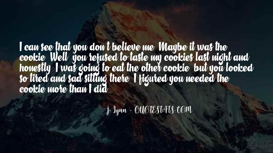 Can I Taste You Quotes #817474