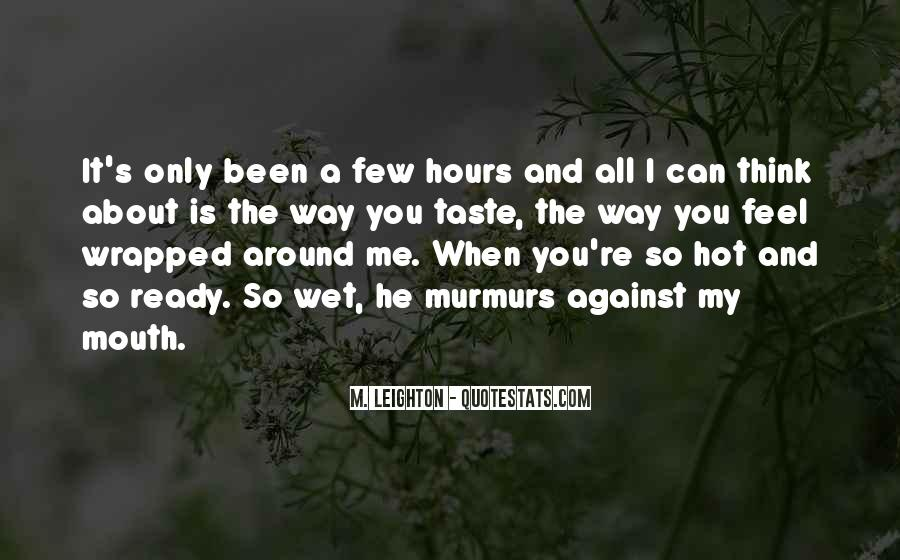 Can I Taste You Quotes #91524