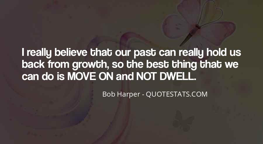 Can Not Move On Quotes #1788072