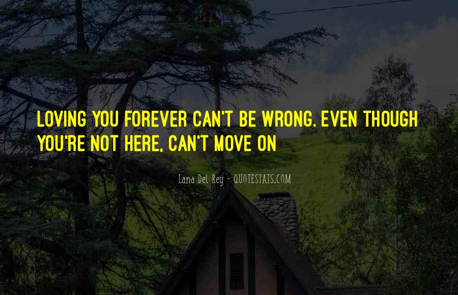 Can Not Move On Quotes #544015