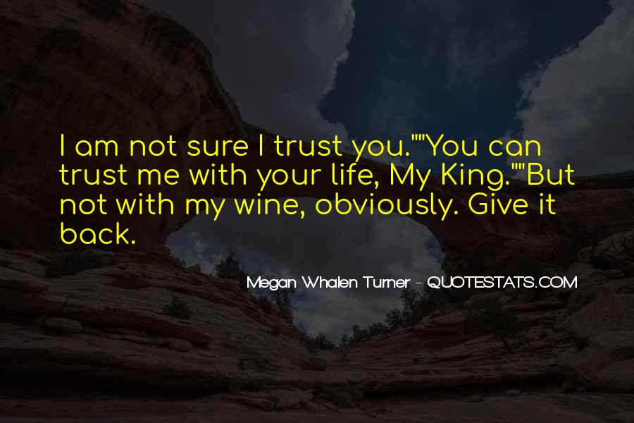 Can Not Trust Quotes #258030