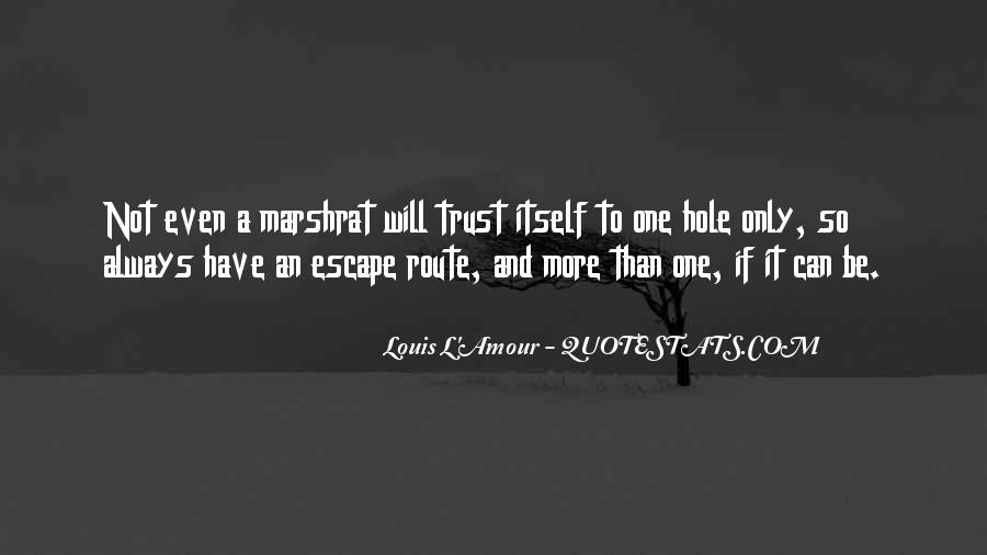 Can Not Trust Quotes #352539