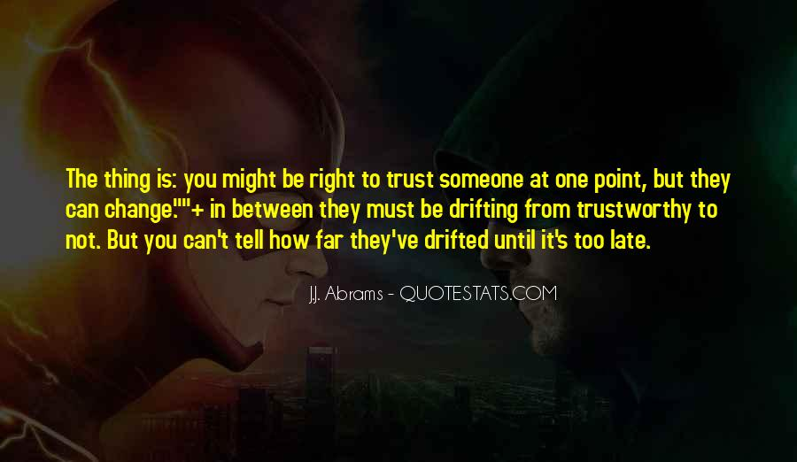 Can Not Trust Quotes #446946