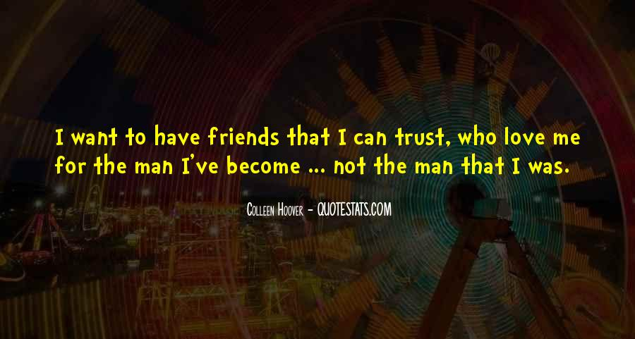 Can Not Trust Quotes #525110