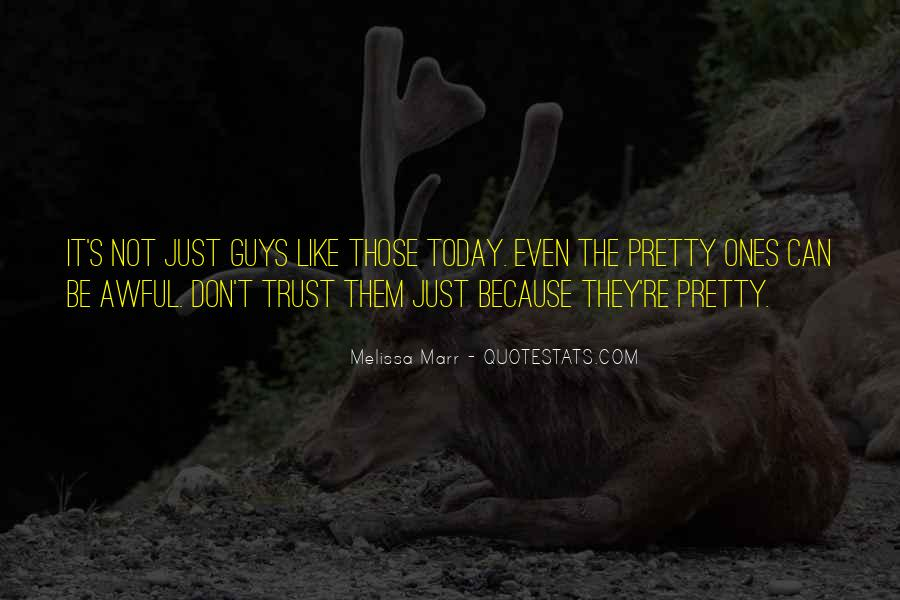 Can Not Trust Quotes #561590