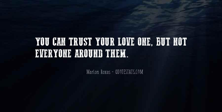 Can Not Trust Quotes #573769