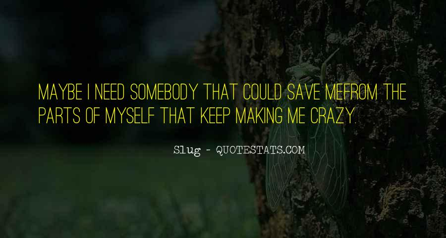 Can Save Them All Quotes #6089