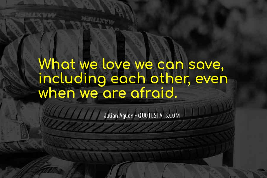 Can Save Them All Quotes #9867