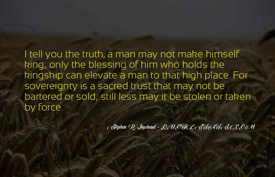 Can Trust A Man Quotes #1044173