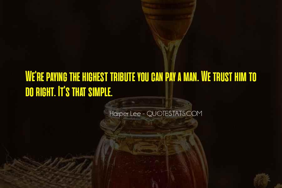 Can Trust A Man Quotes #152879