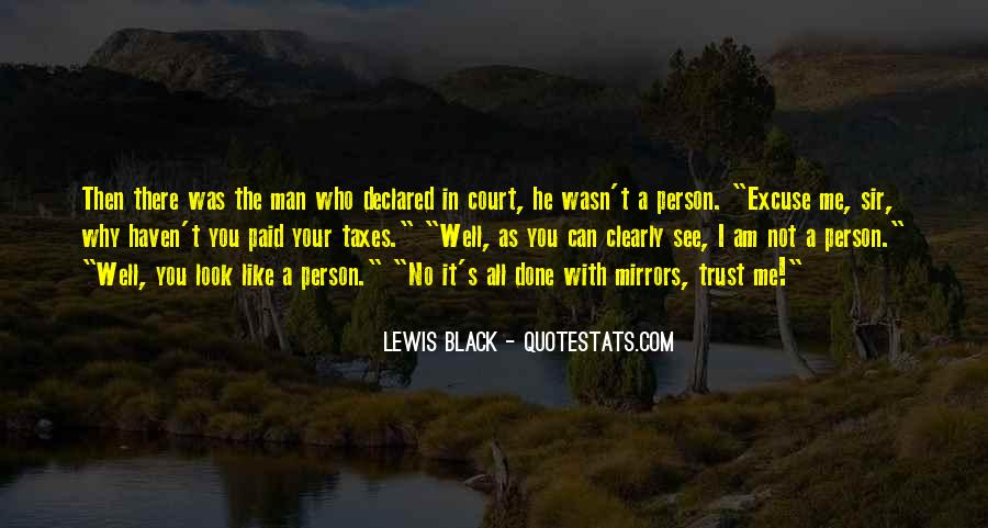 Can Trust A Man Quotes #1741607
