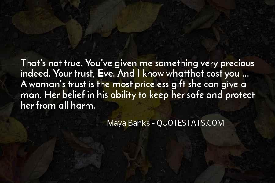 Can Trust A Man Quotes #17500