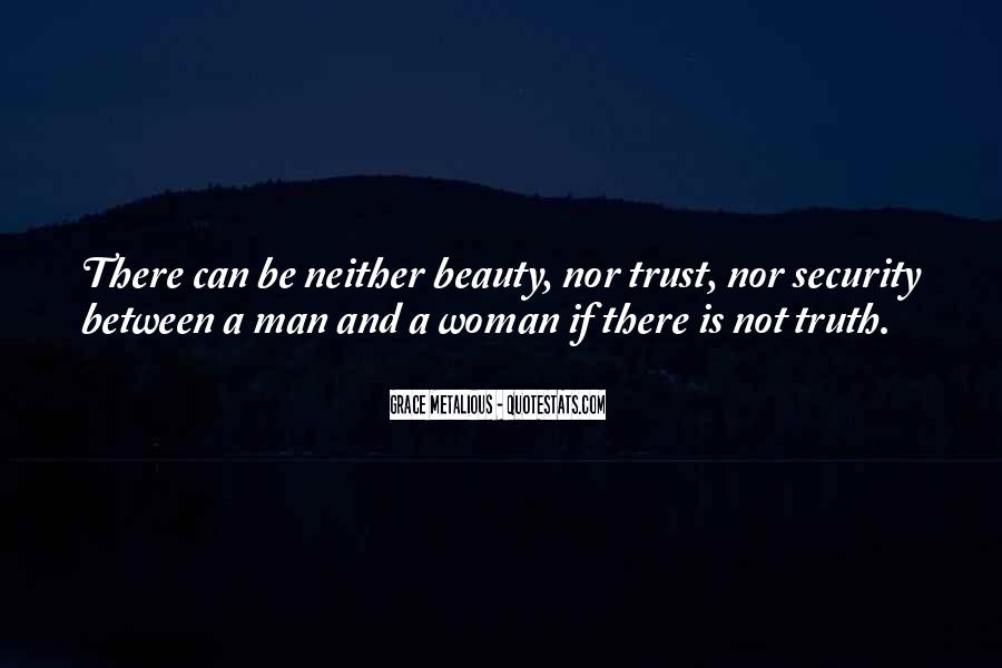 Can Trust A Man Quotes #438314