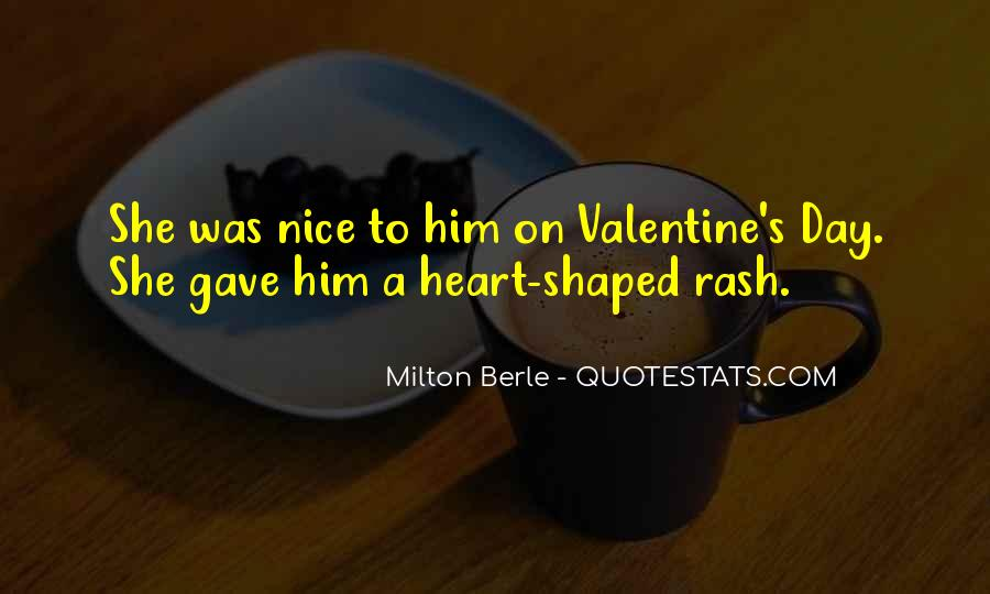 Can You Be My Valentine Quotes #96466
