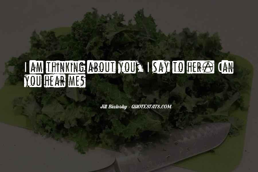 Can You Hear Me Quotes #34436