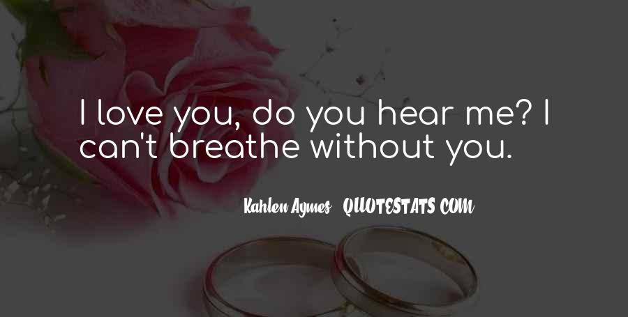 Can You Hear Me Quotes #409994