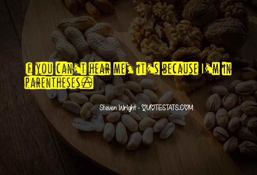 Can You Hear Me Quotes #507847