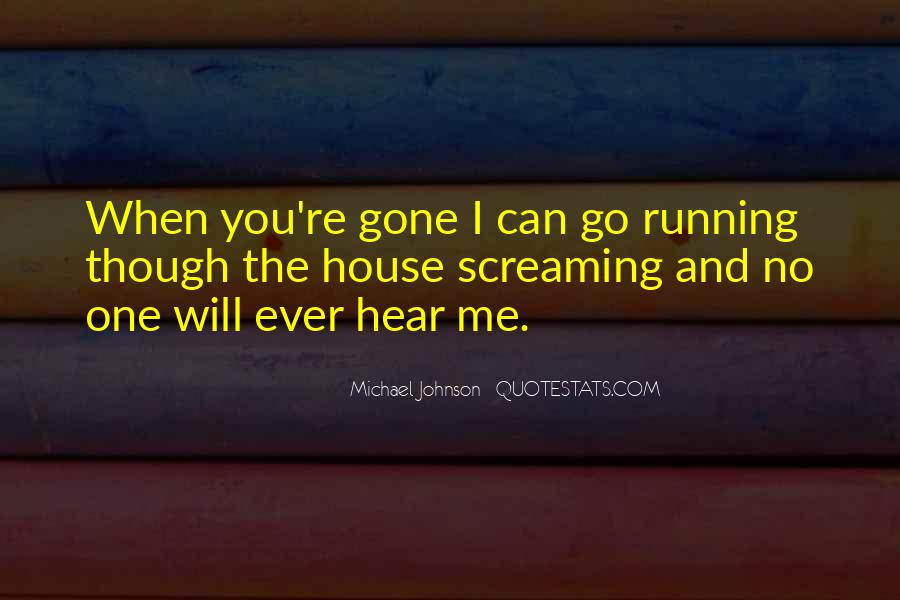 Can You Hear Me Quotes #90451