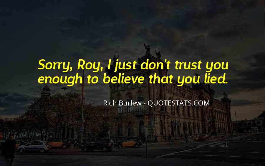 Top 35 Can\'t Believe You Lied Quotes: Famous Quotes ...