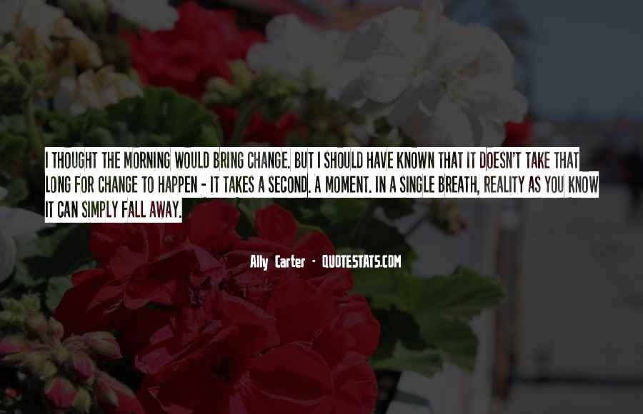 Can't Change Reality Quotes #1406844