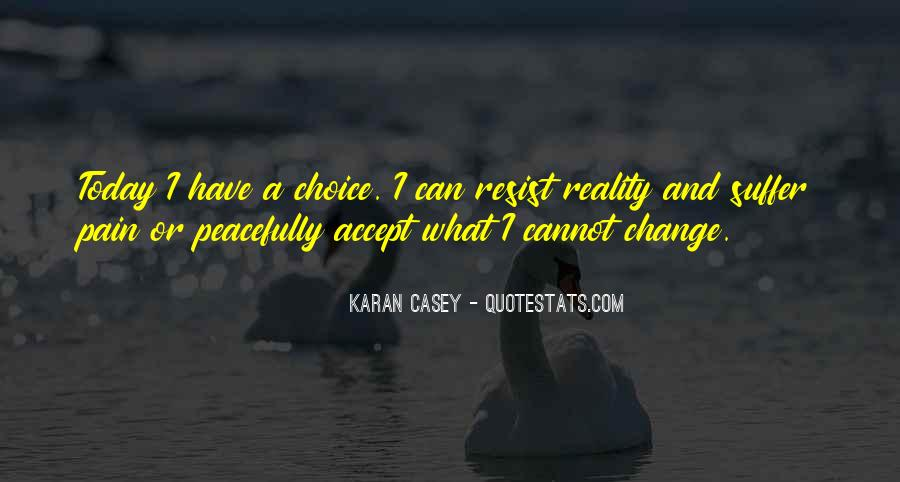 Can't Change Reality Quotes #1462859