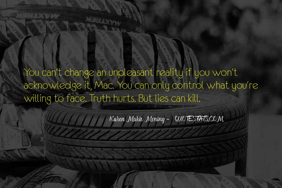 Can't Change Reality Quotes #1623371