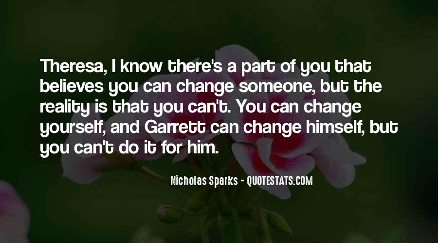 Can't Change Reality Quotes #512306