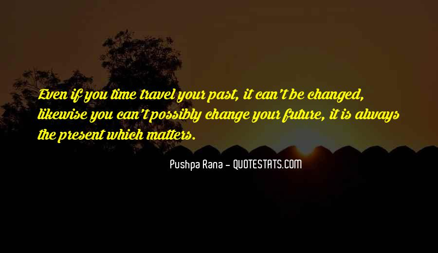Can't Change Reality Quotes #77537