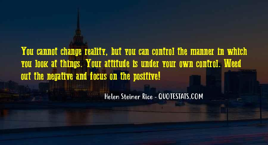 Can't Change Reality Quotes #885155