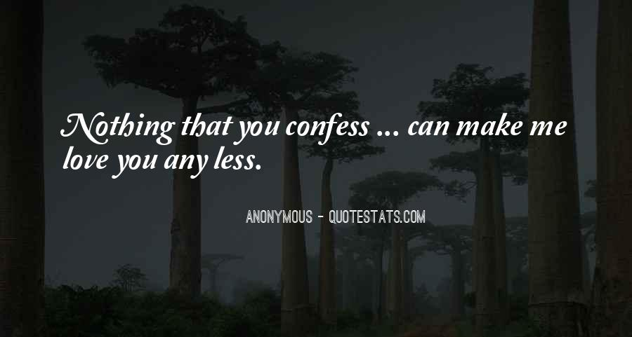 Can't Confess Quotes #1254563