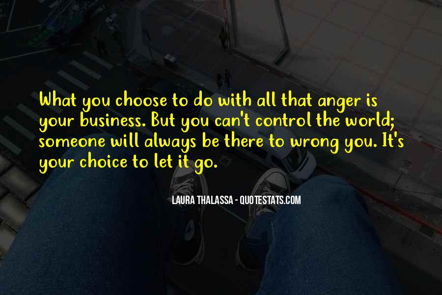 Can't Control My Anger Quotes #374127
