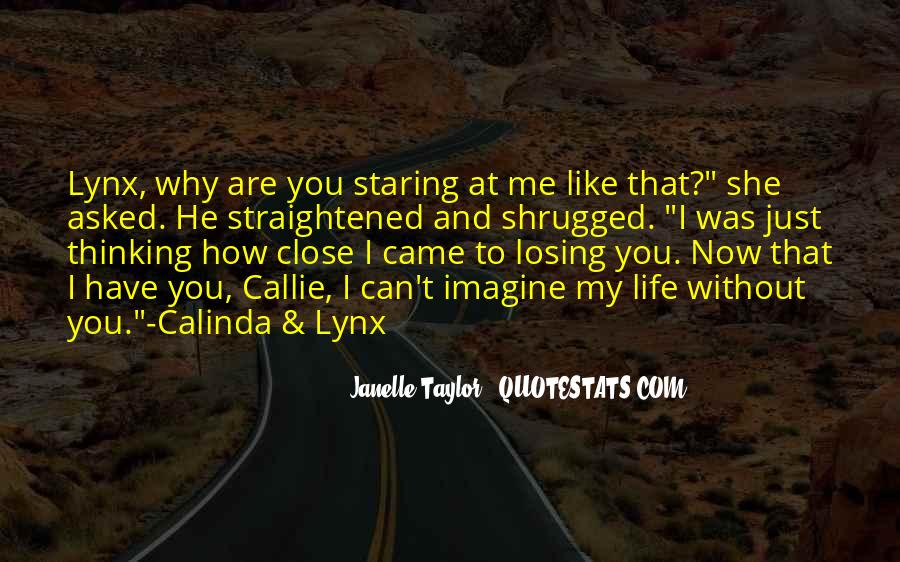 Can't Imagine Life Without You Quotes #1345137