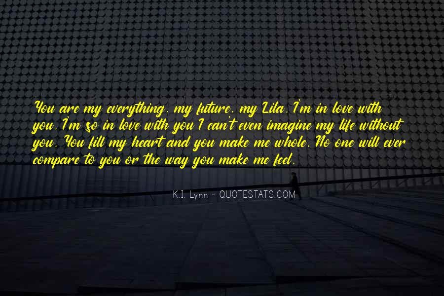 Can't Imagine Life Without You Quotes #1755211
